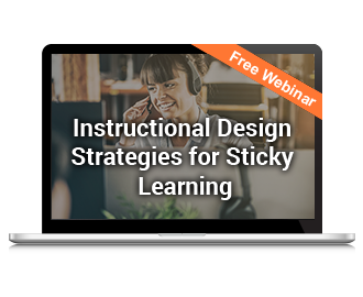 Instructional Design Strategies for Sticky Learning!